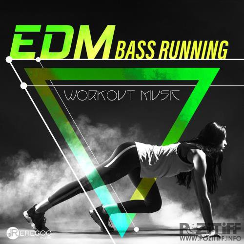 EDM Bass Running (Workout Music) (2018)