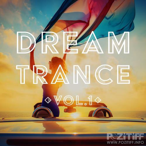 Dream Trance, Vol. 1 (2018)