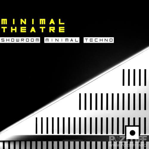 Minimal Theatre (Showroom Minimal Techno) (2018)