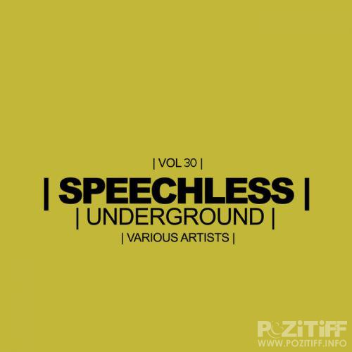Speechless Underground, Vol. 30 (2018)