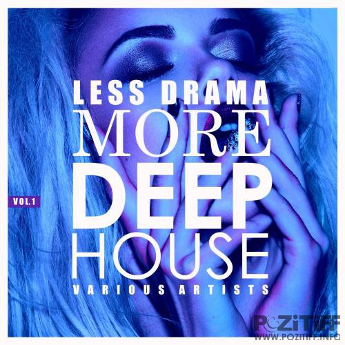 Less Drama More Deep-House, Vol. 1 (2018)