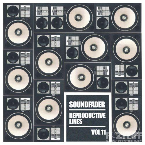 Soundfader, Vol. 11 Reproductive Lines (2018)