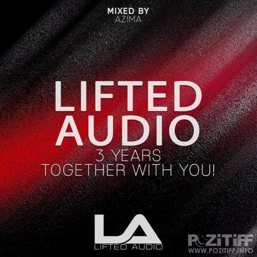 Lifted Audio 3 Years: Together With You (2018)