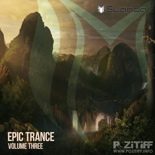 Suanda True - Epic Trance, Vol. 3 (2018)