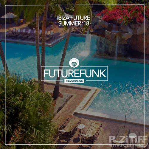 Futurefunk Recordings - Ibiza Future Summer '18 (2018)