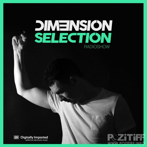 DIM3NSION - DIM3NSION Selection 203 (2018-09-21)