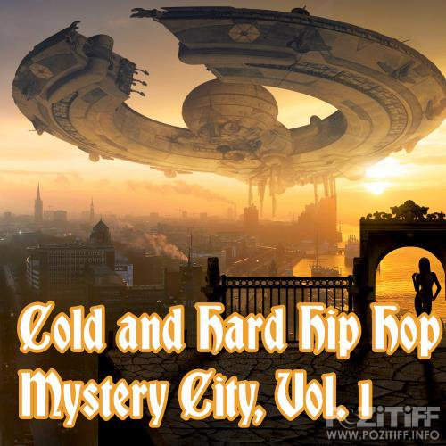 Cold and Hard Hip Hop Mystery City, Vol. 1 (2018)