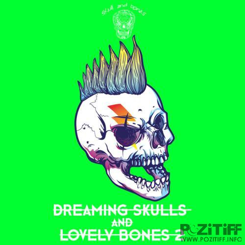 Dreaming Skulls and Lovely Bones 2 (2018)