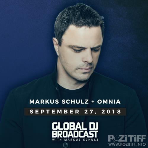 Markus Schulz & Omnia - Global DJ Broadcast (2018-09-27)