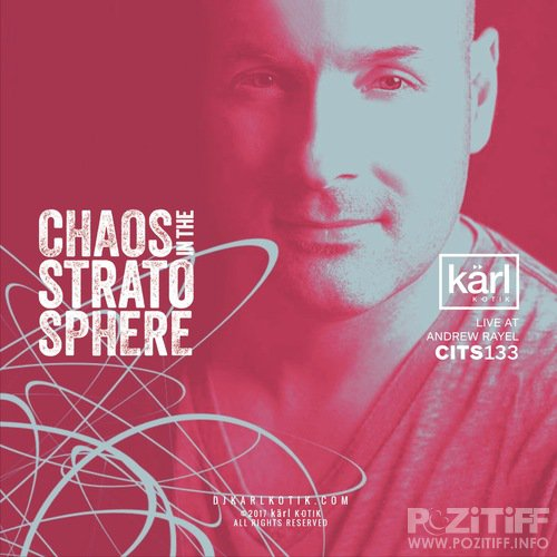 dj karl k-otik - Chaos in the Stratosphere 186 (2018-09-27)
