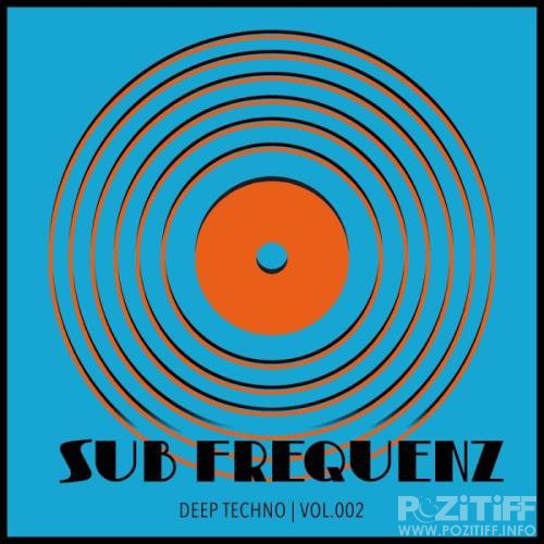 Sub Frequenz (Deep Techno Vol.2) (2018)