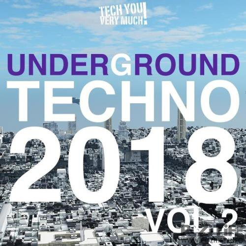 Underground Techno 2018, Vol. 2 (2018)