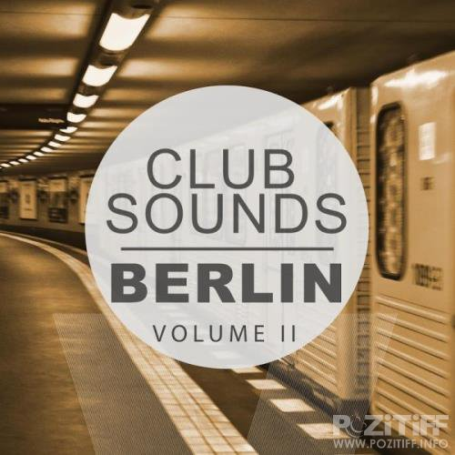 Club Sounds: Berlin Vol 2 (2018)