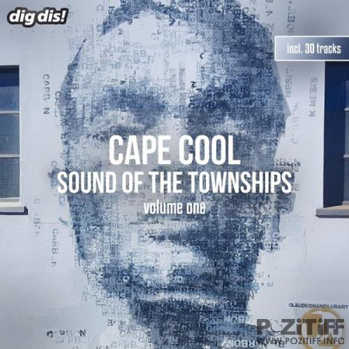 Cape Cool, Vol. 1 - Sound of the Townships (2018)