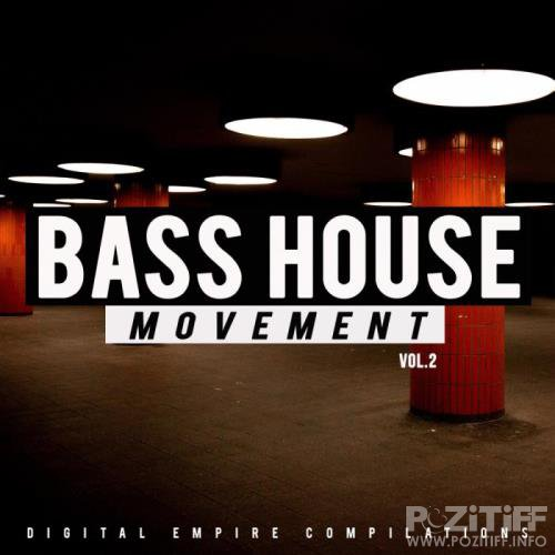 Bass House Movement, Vol. 2 (2018)
