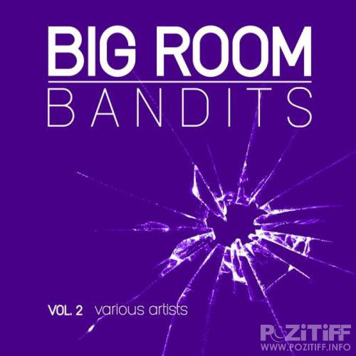 Big Room Bandits, Vol. 2 (2018)