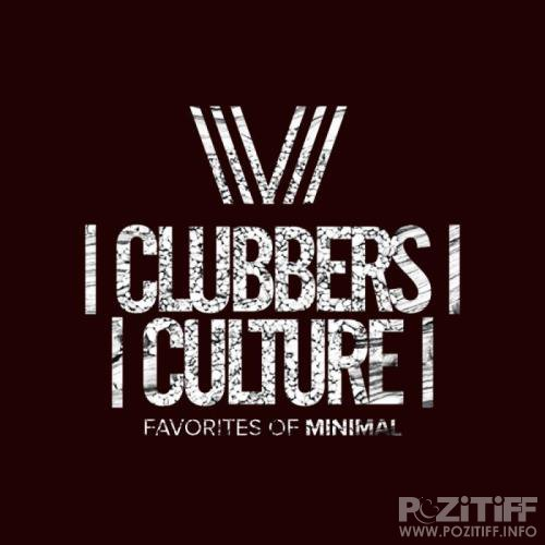 Clubbers Culture: Favorites Of Minimal (2018)