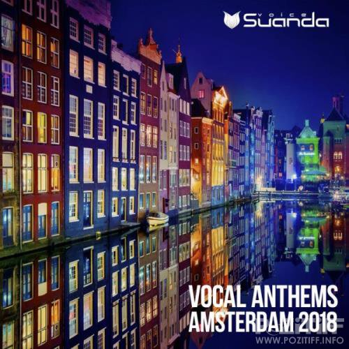 Suanda Voice - Vocal Anthems Amsterdam 2018 (2018)