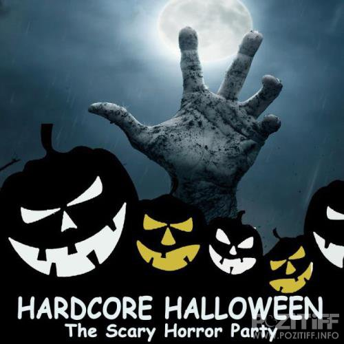 Hardcore Halloween (The Scary Horror Party) (2018)