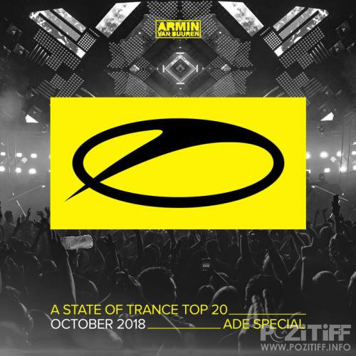A State of Trance Top 20 - October 2018: ADE Special (2018)