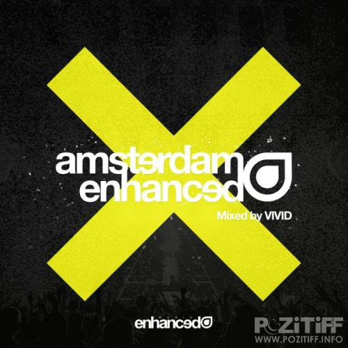 Amsterdam Enhanced 2018 (Mixed By VIVID) (2018)