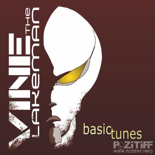 VINE The Lakeman - Basic Tunes (2018)