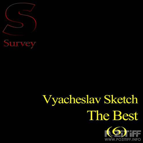 Vyacheslav Sketch - The Best 6 (2018)