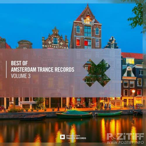 Best Of Amsterdam Trance Records Vol. 3 (2018)