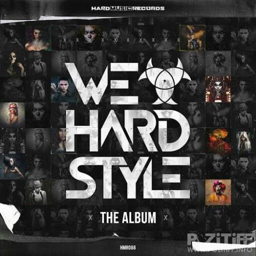 We Love Hardstyle: The Album (2018)