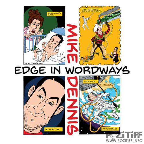 Mike Dennis - Edge in Wordways (2018)