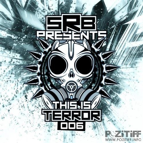 SRB presents This Is Terror, Vol. 6 (2018)
