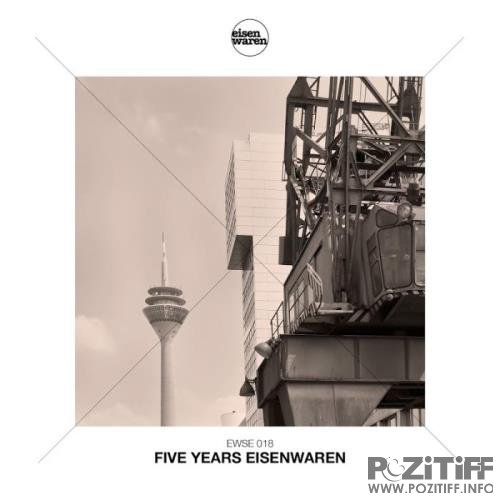 Eisenwaren - Five Years Eisenwaren (2018)