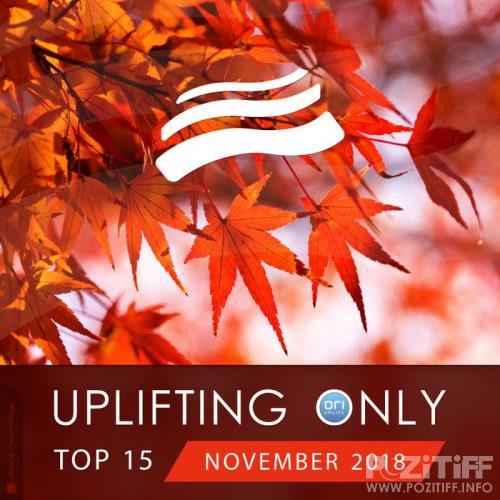 Uplifting Only Top 15: November 2018 (2018)