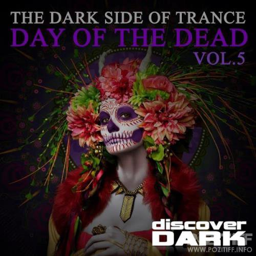 The Dark Side of Trance, Day of the Dead, Vol. 5 (2018)