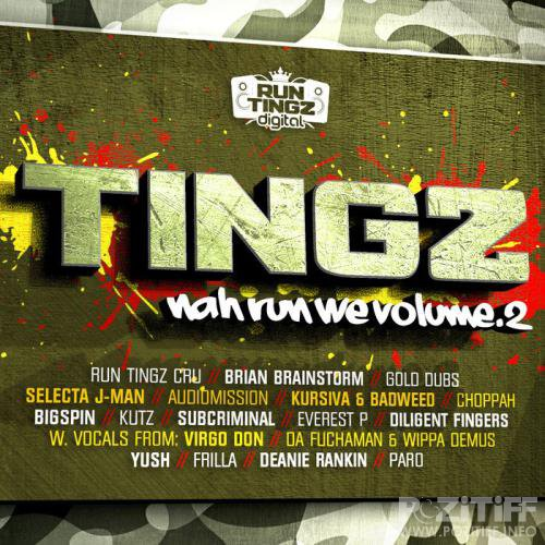 Tingz Nah Run We, Vol. 2 (2018)