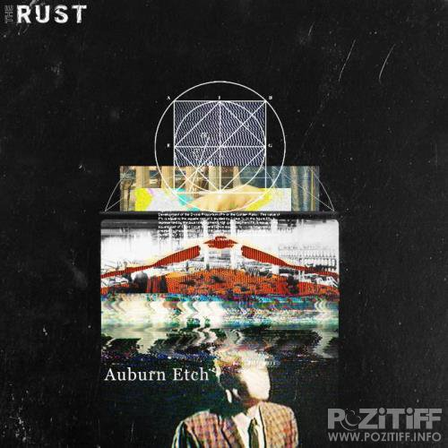 The Rust Music - Auburn Etch (2018)