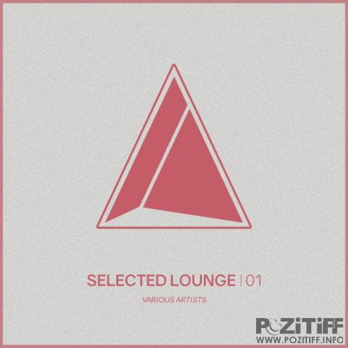 Selected Lounge, Vol.01 (2018)