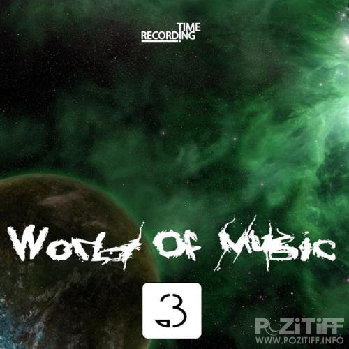 World Of Music, Vol. 3 (2018)