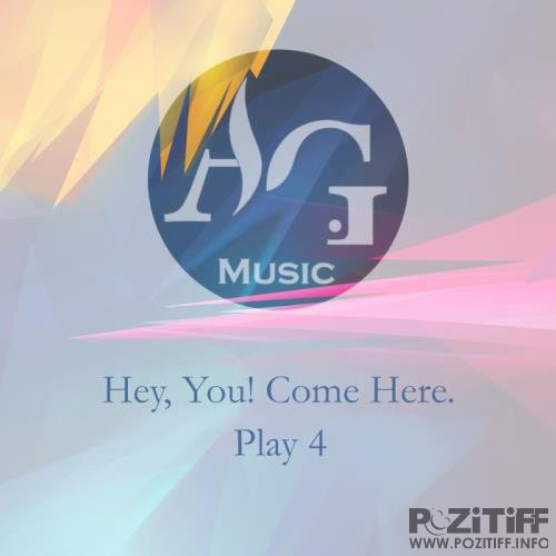 Hey, You Come Here. Play 4 (2019)