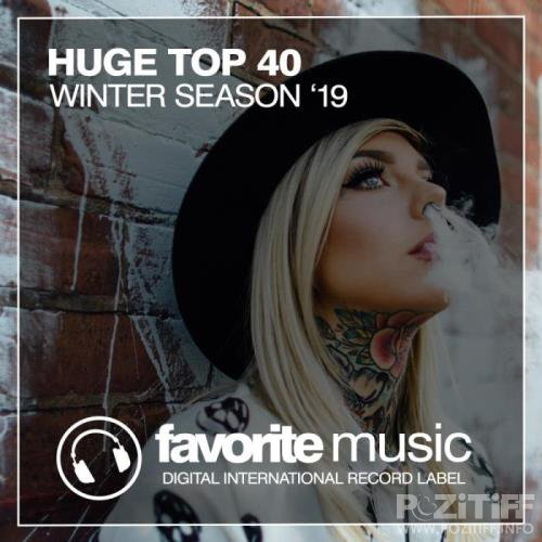 Huge Top 40 Winter Season '19 (2019)
