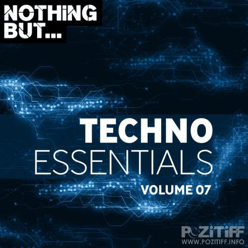 Nothing But... Techno Essentials, Vol. 07 (2019)
