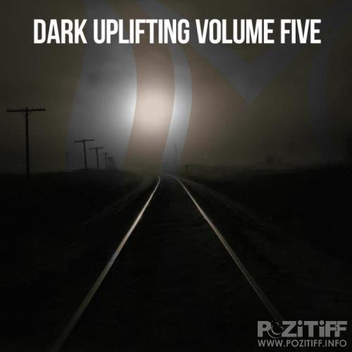 Dark Uplifting Vol. 5 (2019)