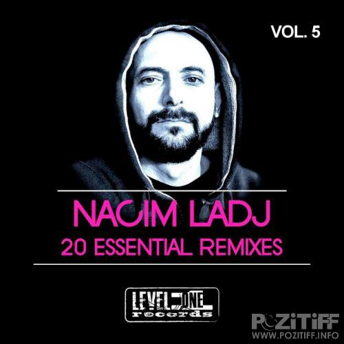 Nacim Ladj 20 Essential Remixes, Vol. 5 (2019)