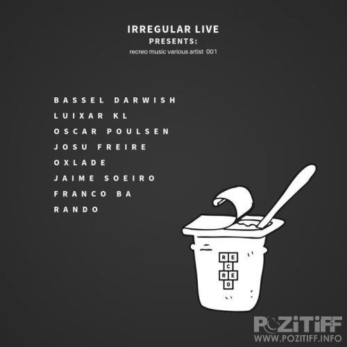 Irregular Live Presents Recreo Music Various Artist 001 (2019)