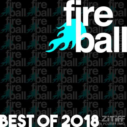 Fireball Recordings (Best Of 2018) (2019)