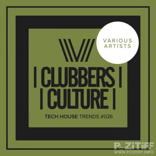 Clubbers Culture Tech House Trends 026 (2019)
