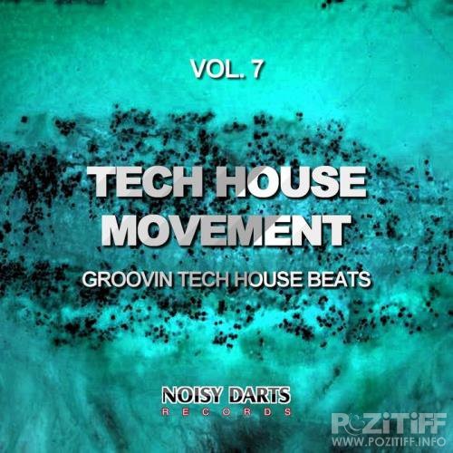 Tech House Movement, Vol. 7 (Groovin Tech House Beats) (2019)