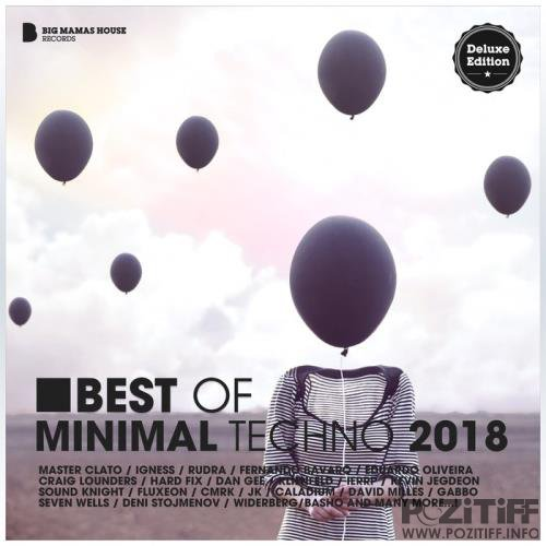 Best Of Minimal Techno 2018 (Deluxe Version) (2019)