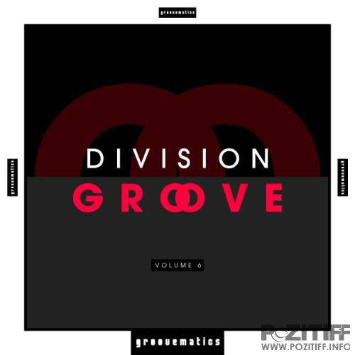 Division Groove, Vol. 6 (2019)
