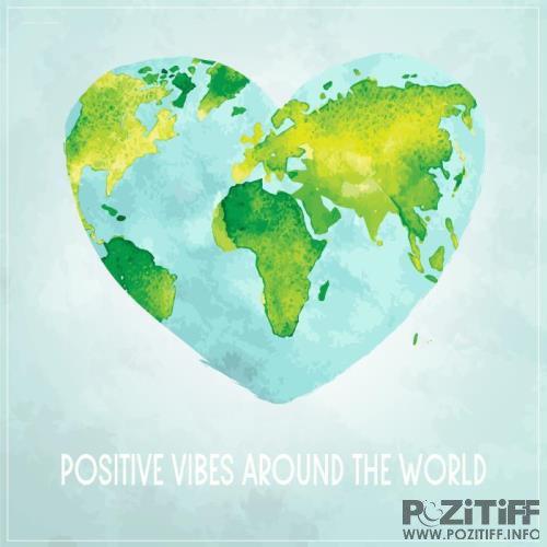 Positive Vibes Around the World (2019)